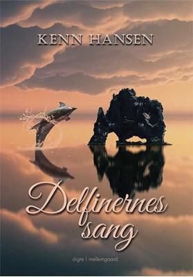 Delfinernes sang Kenn Hansen 9788772370101