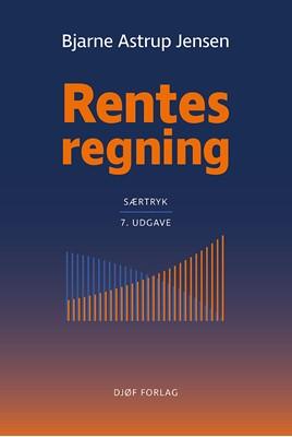 Rentesregning. Særtryk af Bjarne Astrup Jensen 9788757449273