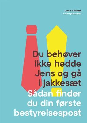 Du behøver ikke hedde Jens og gå i jakkesæt Laura Vilsbæk 9788797222225