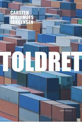 Toldret af Carsten Willemoes Jørgensen 9788757442564