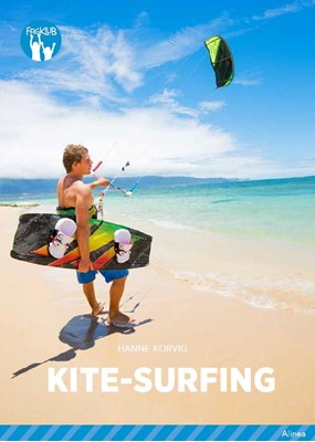 Kite-surfing, Blå Fagklub Hanne Korvig 9788723550323