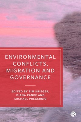 Environmental Conflicts, Migration and Governance  9781529202168