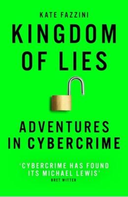 Kingdom of Lies Kate Fazzini 9781786078261