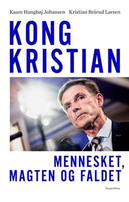 Kong Kristian Kaare Hanghøj Johansen, Kristian Brårud Larsen 9788770368094