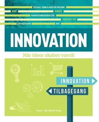 Innovation Michael Thing, Kirsten Wissing 9788757129304