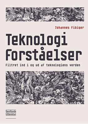 Teknologiforståelser Johannes Fibiger 9788759334805