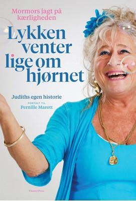 Lykken venter lige om hjørnet Pernille Marott, Judith Rothenborg 9788770369435
