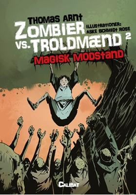 Zombier vs. troldmænd 2 Thomas Arnt 9788794007511
