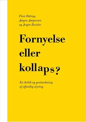 Fornyelse eller kollaps? Jørgen Jørgensen, Jesper Zwisler, Finn Østrup 9788759336151