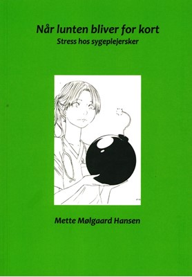 Når lunten bliver for kort Mette Mølgaard Hansen 9788797201008