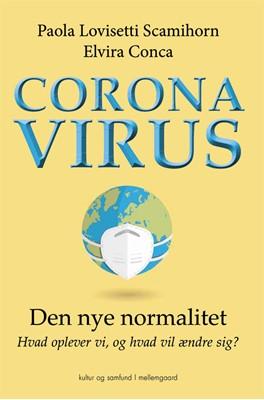 Coronavirus Paola Lovisetti Scamihorn, Elvira Conca 9788772372303