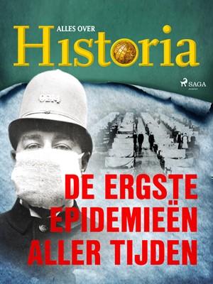 De ergste epidemieën aller tijden Alles Over Historia 9788726575965