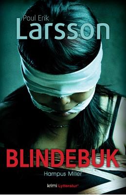 Hampus Miller: Blindebuk Poul Erik Larsson 9788770304566