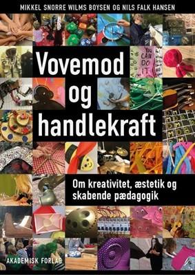 Vovemod og handlekraft Nils Falk Hansen, Mikkel Snorre Wilms Boysen 9788750054023