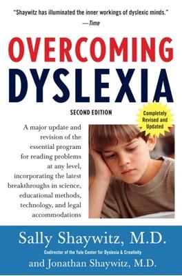 Overcoming Dyslexia (2020 Edition) Sally E. Shaywitz, Sally Shaywitz M.D., Sally Shaywitz 9780679781592