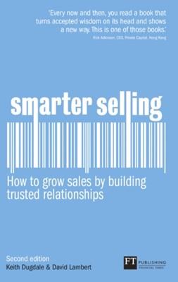 Smarter Selling David Lambert, Keith Dugdale 9780273750444