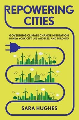 Repowering Cities Sara Hughes 9781501740411