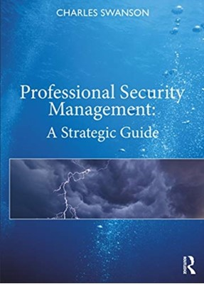 Professional Security Management Charles Swanson 9780367339616