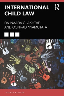 International Child Law Rajnaara Akhtar, Conrad Nyamutata, Elizabeth Faulkner 9781138585195