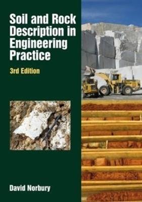Soil and Rock Description in Engineering David Norbury 9781849954730