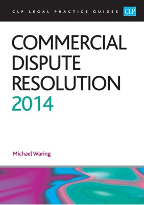 Commercial Dispute Resolution Michael Waring 9781909176195