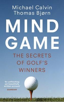 Mind Game Michael Calvin, Thomas Bjorn 9781529110586