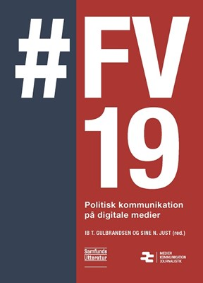#FV19 Sine Nørholm Just, Ib Tunby Gulbrandsen 9788759336250