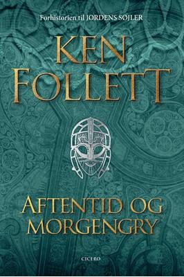 Aftentid og morgengry Ken Follett 9788702311297