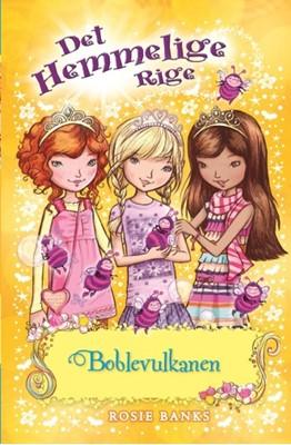 Det Hemmelige Rige (07) Boblevulkanen Rosie Banks 9788762734579
