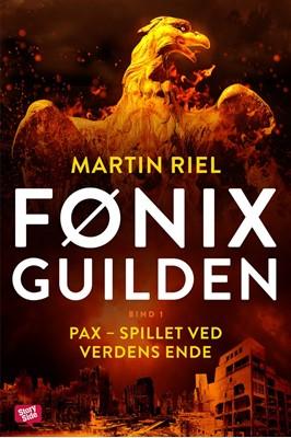 Fønix-guilden Pax - Spillet ved verdens ende Martin Riel 9789179097721