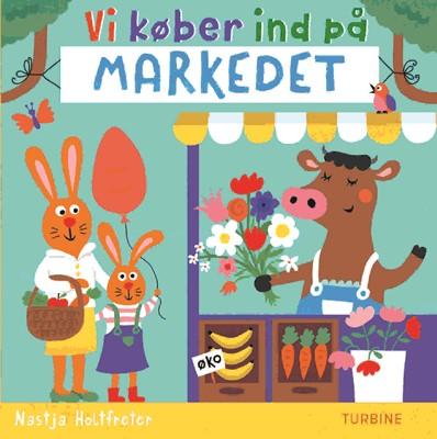 Vi køber ind på markedet Nastja Holtfreter 9788740663921