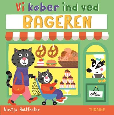 Vi køber ind ved bageren Nastja Holtfreter 9788740663907