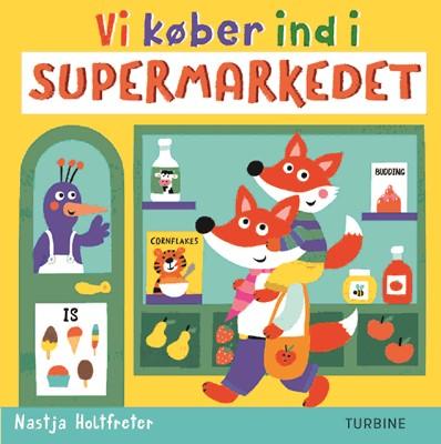 Vi køber ind i supermarkedet Nastja Holtfreter 9788740663891