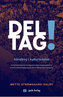 Deltag! Mette Strømgaard Dalby 9788712062950