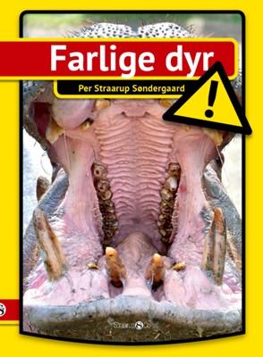 Farlige dyr  Per Straarup Søndergaard 9788770188722