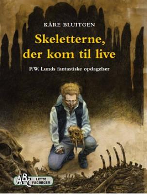 Skeletterne, der kom til live Kåre  Bluitgen 9788779168558