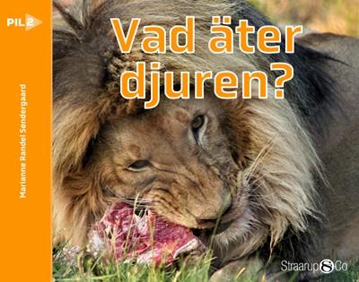 Vad äter djuren?  Marianne Randel  Søndergaard 9788770188456