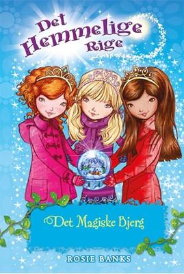 Det Hemmelige Rige (05) Det magiske bjerg Rosie Banks 9788762732339