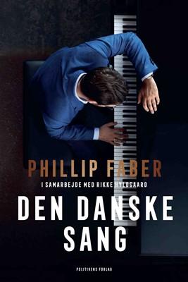 Den danske sang Phillip Faber, Rikke Hyldgaard 9788740063318