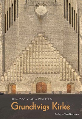 Grundtvigs Kirke og det aristokratiske primtal Thomas Viggo Pedersen 9788776953966