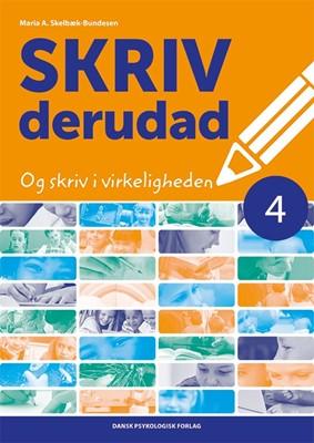 SKRIV derudad 4 Maria A. Skelbæk-Bundesen 9788771588149