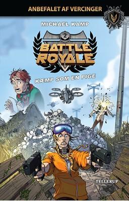 Battle Royale #2: Kæmp som en pige Michael Kamp 9788758838137