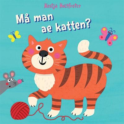 Må man ae katten? Natasja Holtfreter 9788772240541