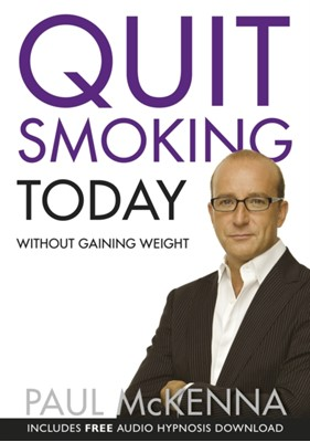 Quit Smoking Today Without Gaining Weight Paul McKenna 9780593055366