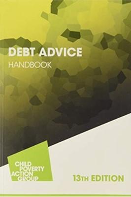Debt Advice Handbook Child Poverty Action Group 9781910715567