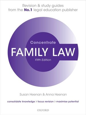 Family Law Concentrate Susan (Visiting Fellow Heenan, Anna (Consultant Heenan 9780198854968