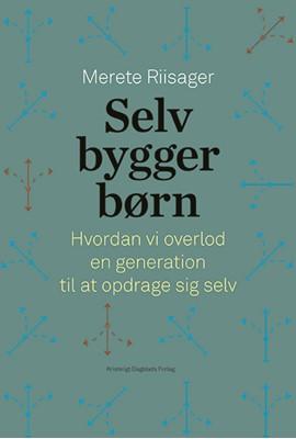 Selvbyggerbørn Merete  Riisager 9788774674610
