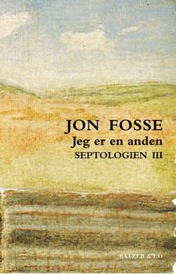 Septologien III Jon Fosse 9788793629578