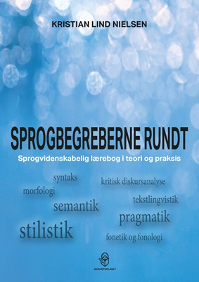 Sprogbegreberne rundt Kristian Lind  Nielsen 9788793958302
