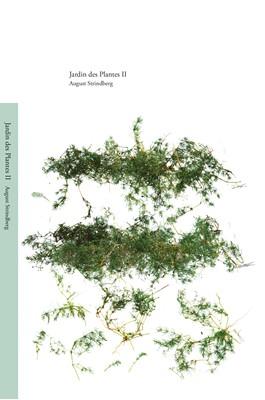 Jardin des Plantes II August Strindberg 9788799998210